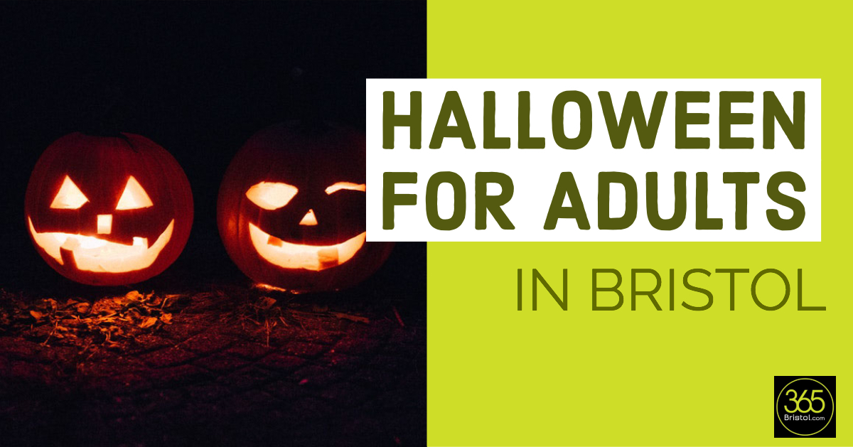 Halloween for adults in Bristol