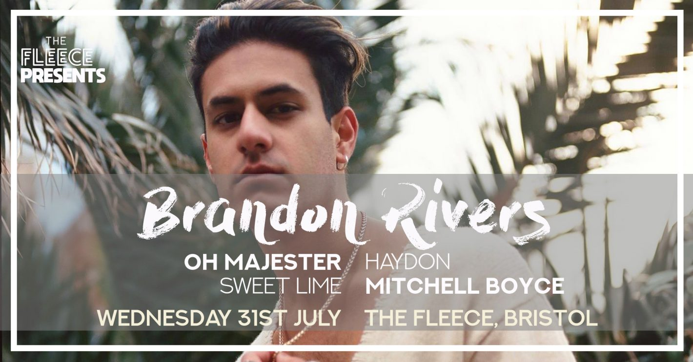 Brandon Rivers at The Fleece // Wednesday 31st July