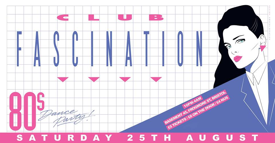 Basement 45's all-new Club Fascination party kicks off on Saturday 25th August 2018.