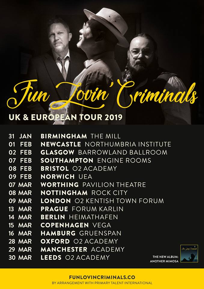 Fun Lovin' Criminals' full 2019 UK & European tour schedule.