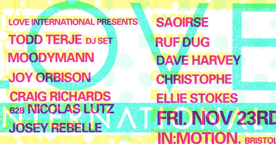 The full In:Motion x Love International lineup on Friday 23rd November.