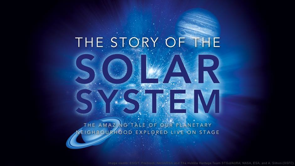 The Story of the Solar System will be shown at The Redgrave Theatre on Saturday 24th February 2018.