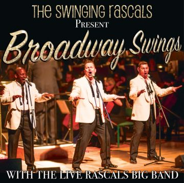 Broadway Swings with The Swinging Rascals