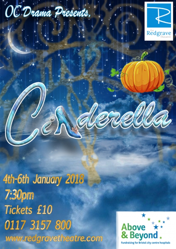 The Old Cliftonian Drama Society presents Cinderella at The Redgrave Theatre Bristol 4-6th January 2018