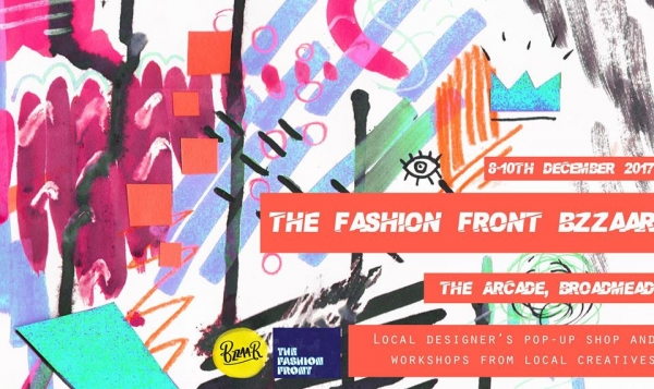 The Fashion Front Bzzaar Pop up Shop at The Arcade Bristol 8-10th December