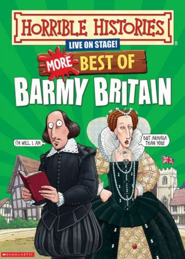 Horrible Histories: More Best of Barmy Britain at The Redgrave Theatre in Bristol 22-23rd February 2018