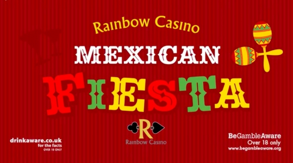 Mexican Fiesta at Rainbow Casino on Friday 11 May 2018