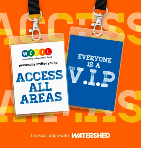 WECIL invites you to Access All Areas at Watershed Bristol!