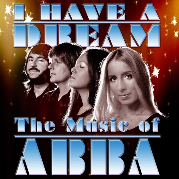 ABBA: I Have A Dream at Redgrave Theatre in Bristol on Friday 28th September 2018
