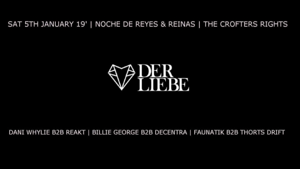 Der Liebe presents Noche de Reyes & Reinas at Crofters Rights on Saturday 5th January 2019