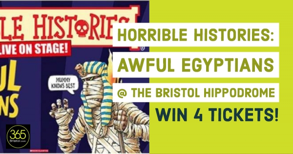 WIN 4 tickets to see Horrible Histories: Awful Egyptians at The Bristol Hippodrome!
