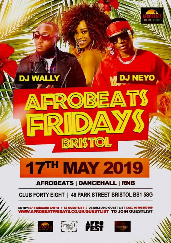 Don't miss Afrobeats at Club 48 in Bristol this Friday 17th