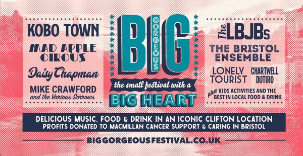 Bristol's Big Gorgeous Festival in aid of Macmillan Cancer Support is back for its third year