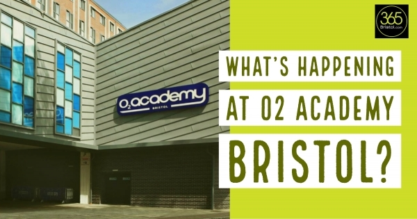 What's on at the O2 Academy Bristol - July Highlights