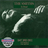 The Smiths Is Dead - Live at The Lanes in Bristol