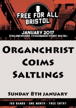 Free For All Festival Bristol - Organchrist, Coims and Saltings at Stag and Hounds on Sunday 8 January 2017