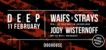 Celebrate Deep's 1st Birthday Tomorrow Night at The Doghouse Bristol