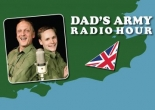 Dad's Army Radio Hour at Redgrave Theatre on Monday 26th March 2018