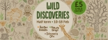 Wild Discoveries at Wild Place Project in Bristol from Saturday 10th to Sunday 18th February 2018