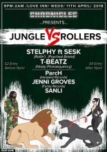 Chronicles Presents: Jungle vs Rollers at The Love Inn Wednesday 11th April