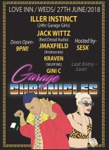 Garage Chronicles 003 at The Love Inn Bristol Wed 27th June