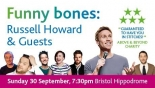 Funny Bones with Russell Howard at The Bristol Hippodrome Sep 30th
