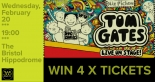 WIN a family ticket to see Tom Gates Live on Stage at The Bristol Hippodrome!