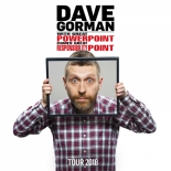 Dave Gorman: With Great PowerPoint Comes Great Responsibility at Bristol Hippodrome on Tuesday 5th February 2019