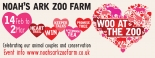 Woo at the Zoo at Noah's Ark Zoo Farm from Thursday 14th February until Saturday 2nd March 2019