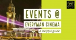 A guide to events at Everyman Cinema in 2019